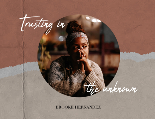 Trusting In The Unknown