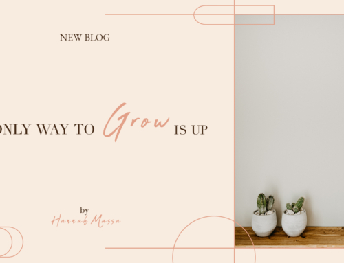The Only Way to Grow is Up.